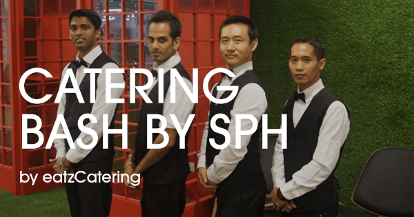 Food Catering in Singapore by eatz: BASH by SPH