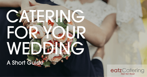 A short guide to choosing a wedding caterer in Singapore