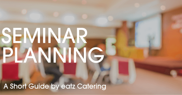 A Seminar Planning Guide