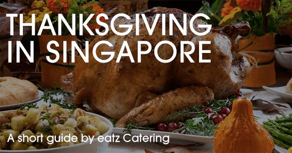 Celebrating Thanksgiving in Singapore