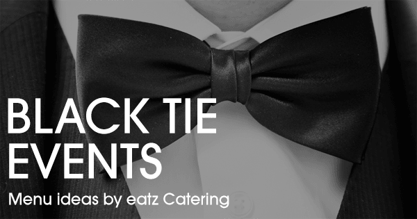 Black Tie Menu Ideas