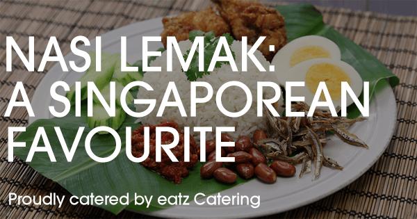 Nasi Lemak - A Singaporen Favourite