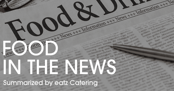 Food In The News