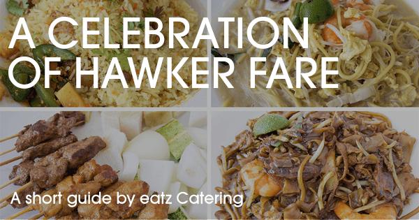 A Celebration of Hawker Fare