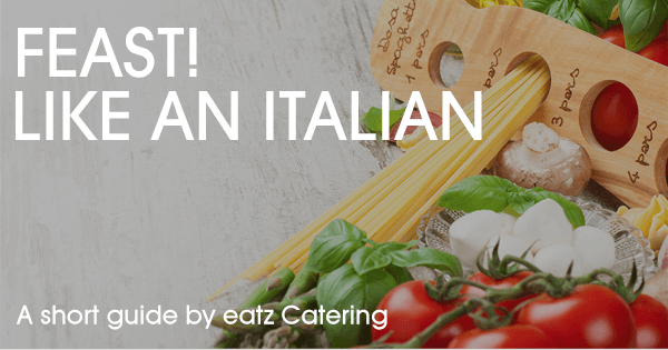 Catering with the Flavors of Italy