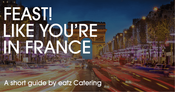 Feast Like You're in France!