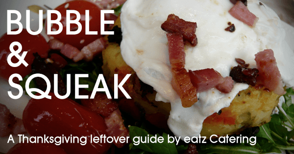 Thanksgiving Leftovers Idea: Bubble and Squeak