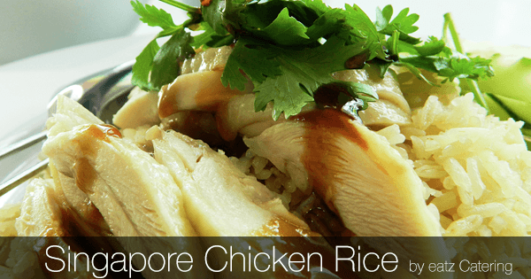 Singapore Chicken Rice: Go-To Dish Anytime, Anywhere