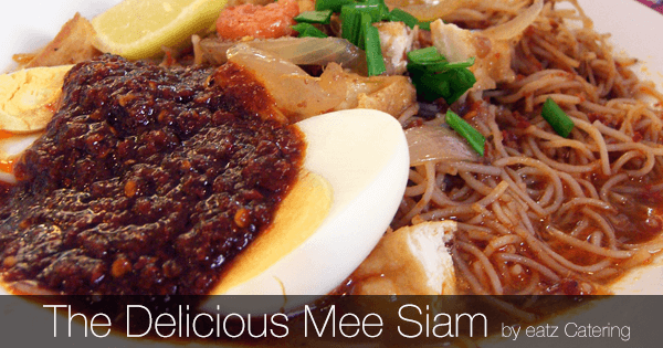 Mee Siam: Where? What? How?