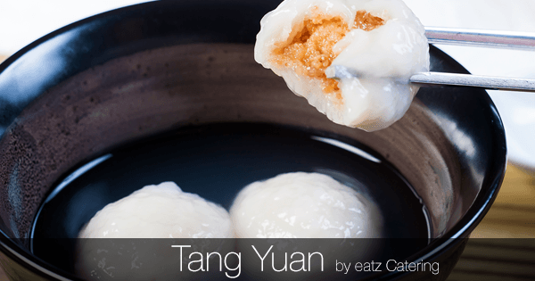 Catering with Tang Yuan