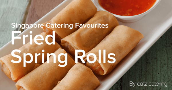 Catering Favourites: Fried Spring Rolls