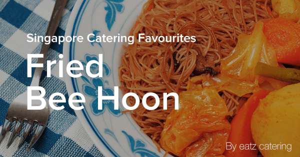 Catering Favourites: Fried Bee Hoon