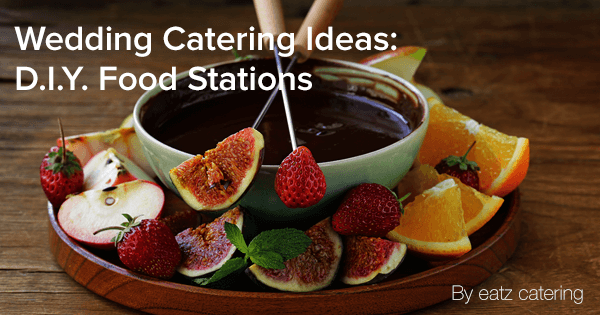Wedding Catering Ideas: DIY food stations