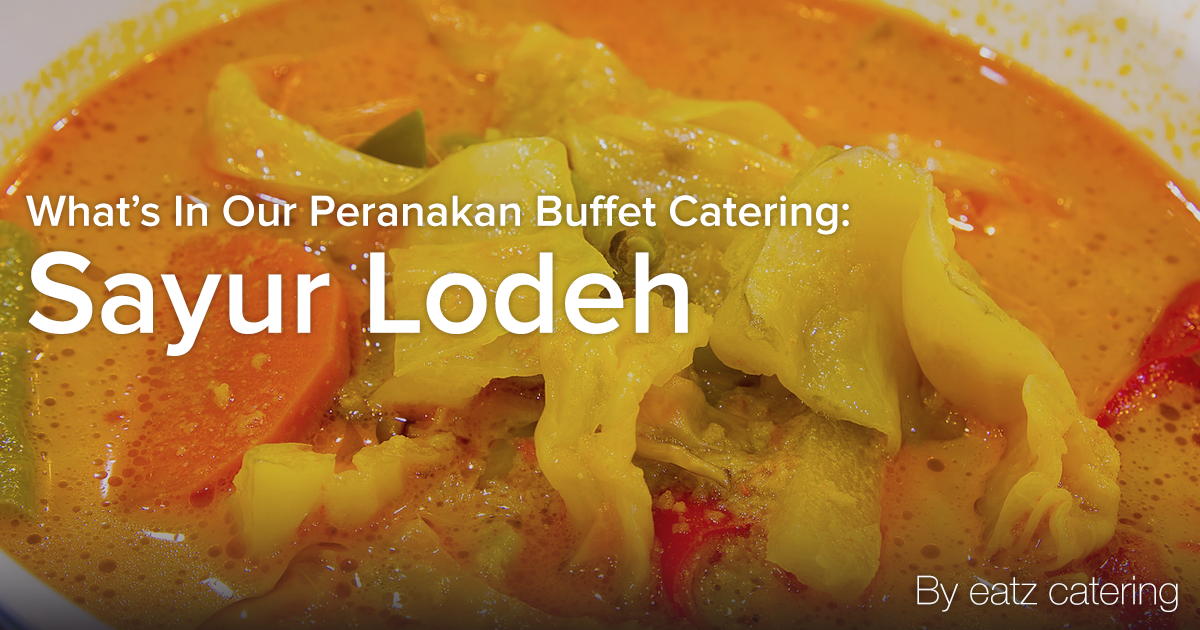 What's in Our Peranakan Buffet Catering: Sayur Lodeh