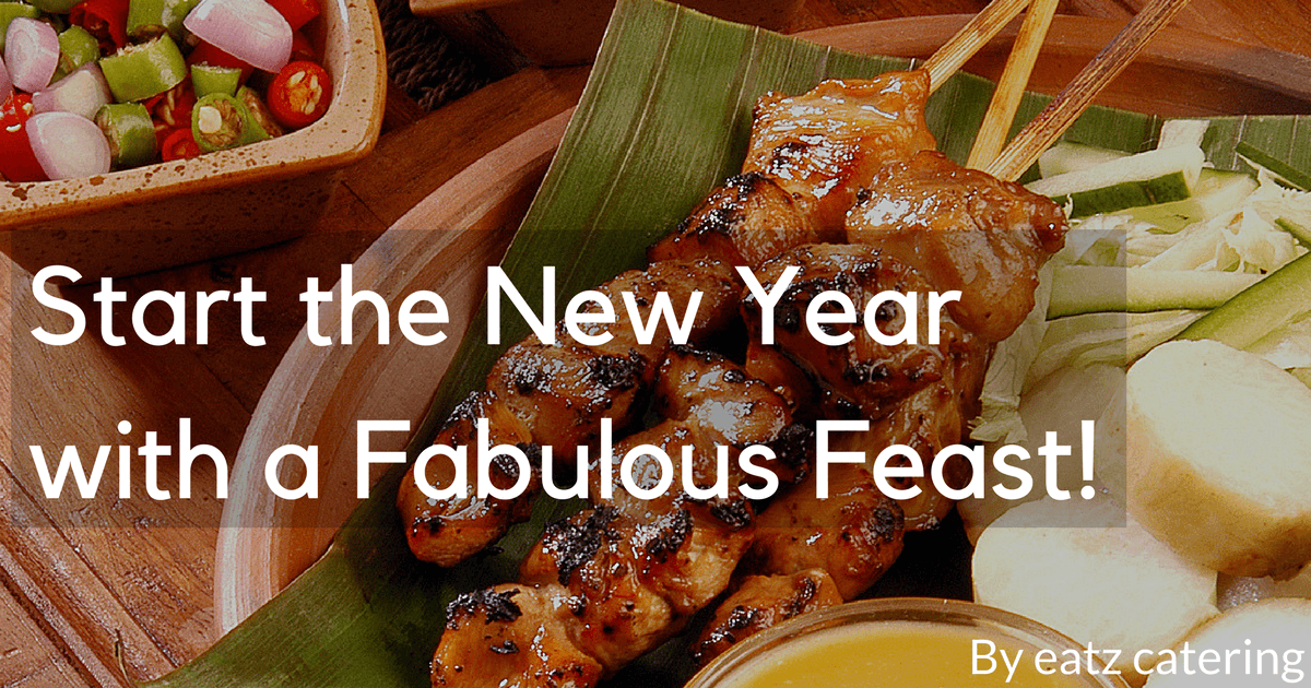 Start the New Year with a Fabulous Feast!