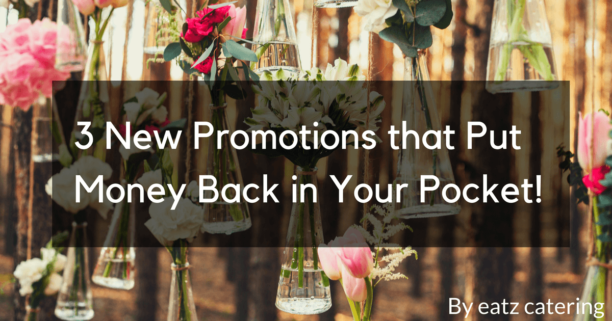 3 New Promotions that Put Money Back in Your Pocket!