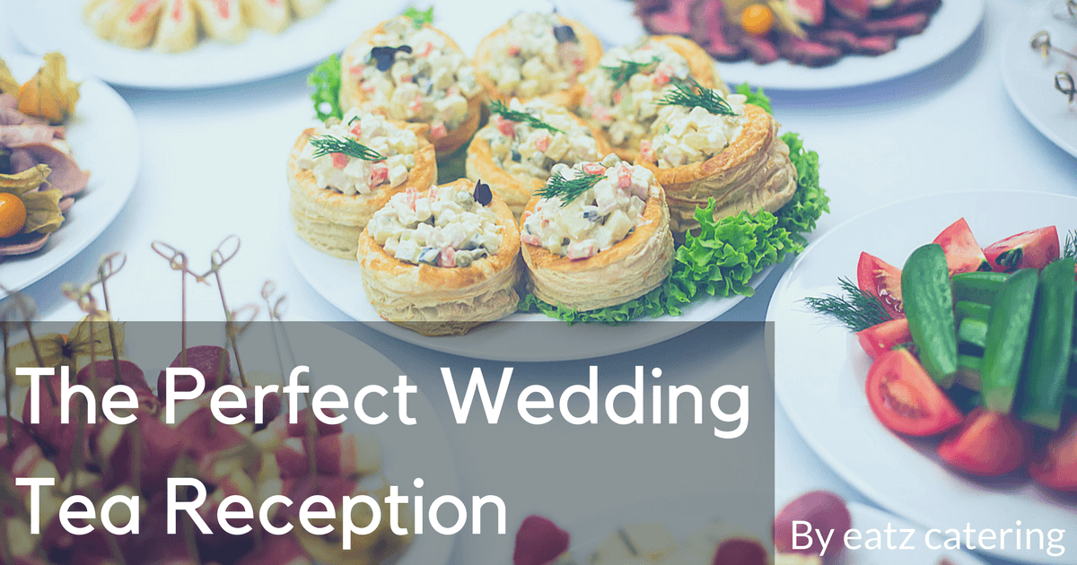 The Perfect Wedding Tea Reception