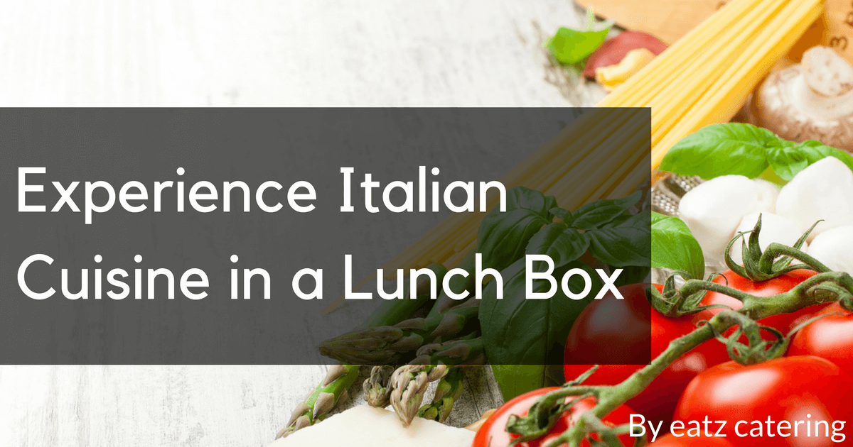 Experience Italian Cuisine in a Lunch Box