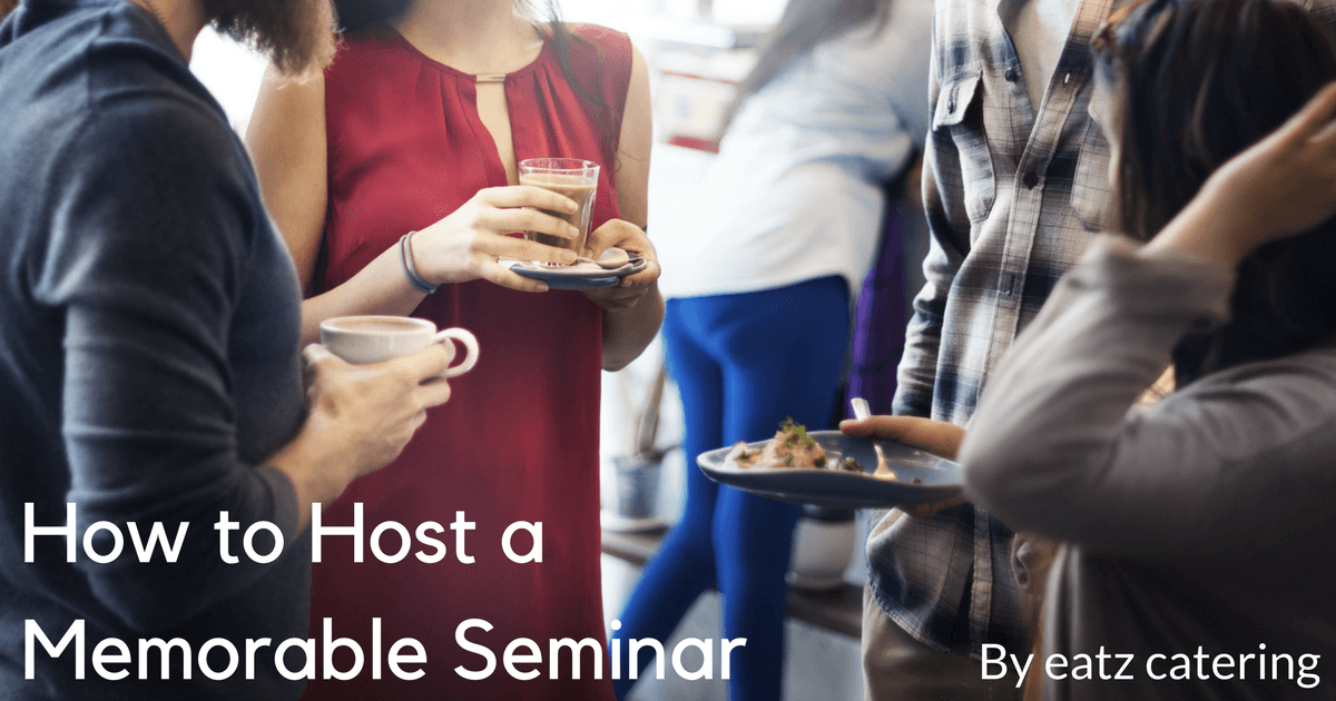 How to Host a Memorable Seminar