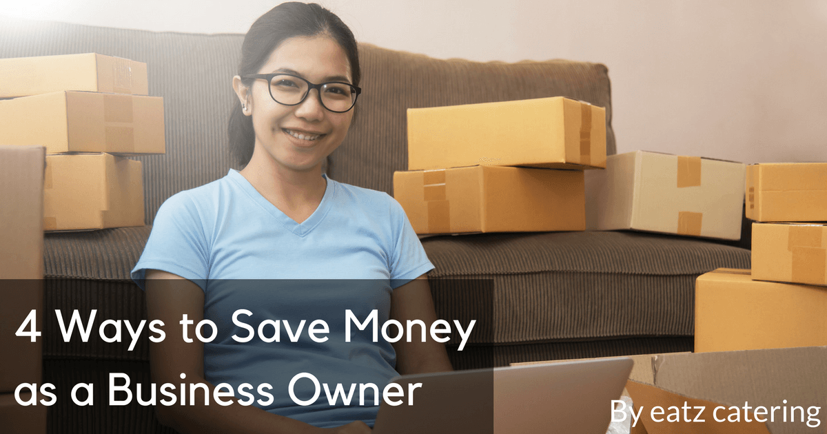 4 Ways to Save Money as a Business Owner