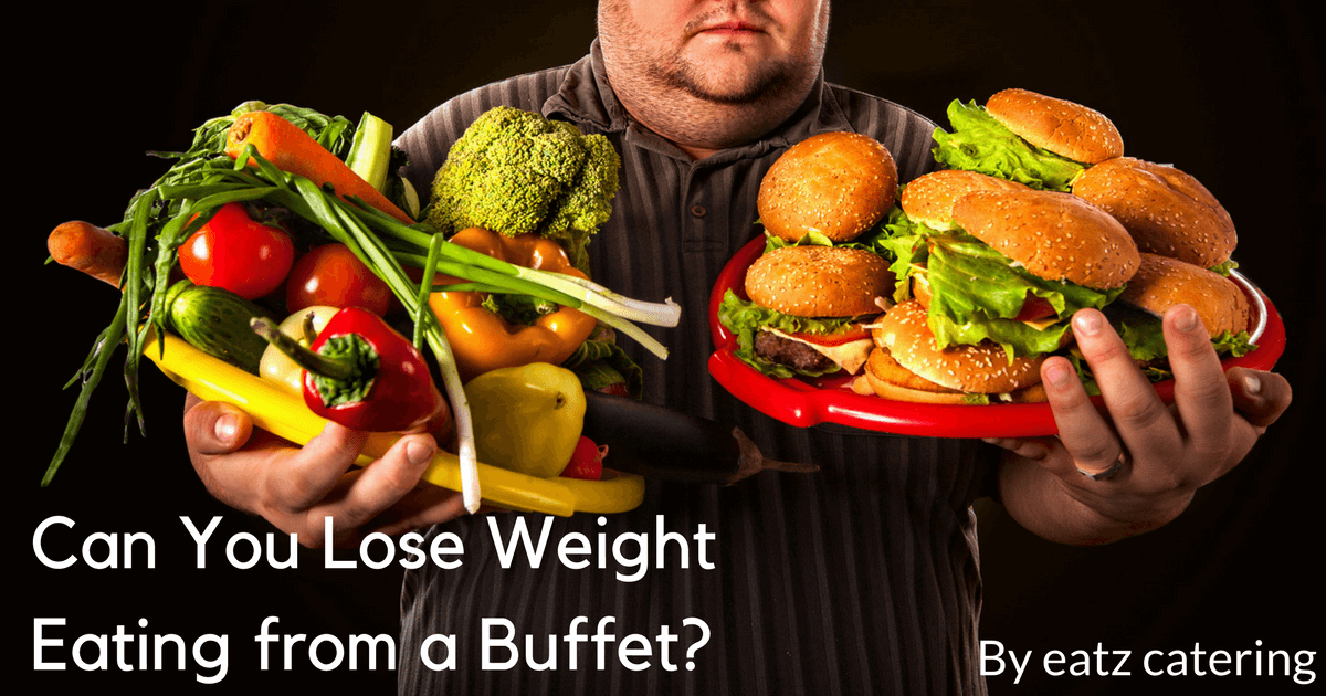 Can You Lose Weight Eating from a Buffet?