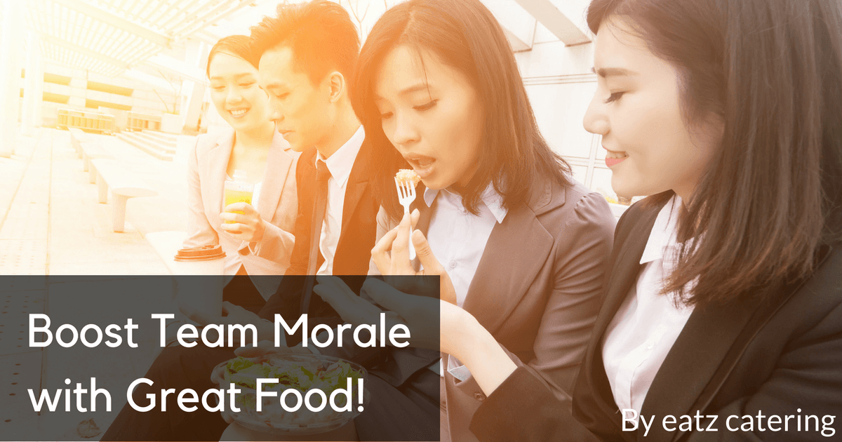 Boost Team Morale with Great Food!