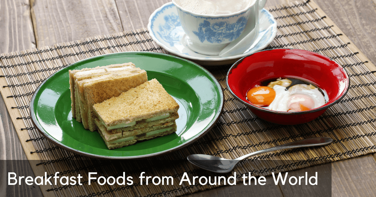 Breakfast Foods from Around the World