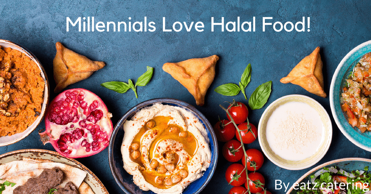 Millennials Love Halal Food!