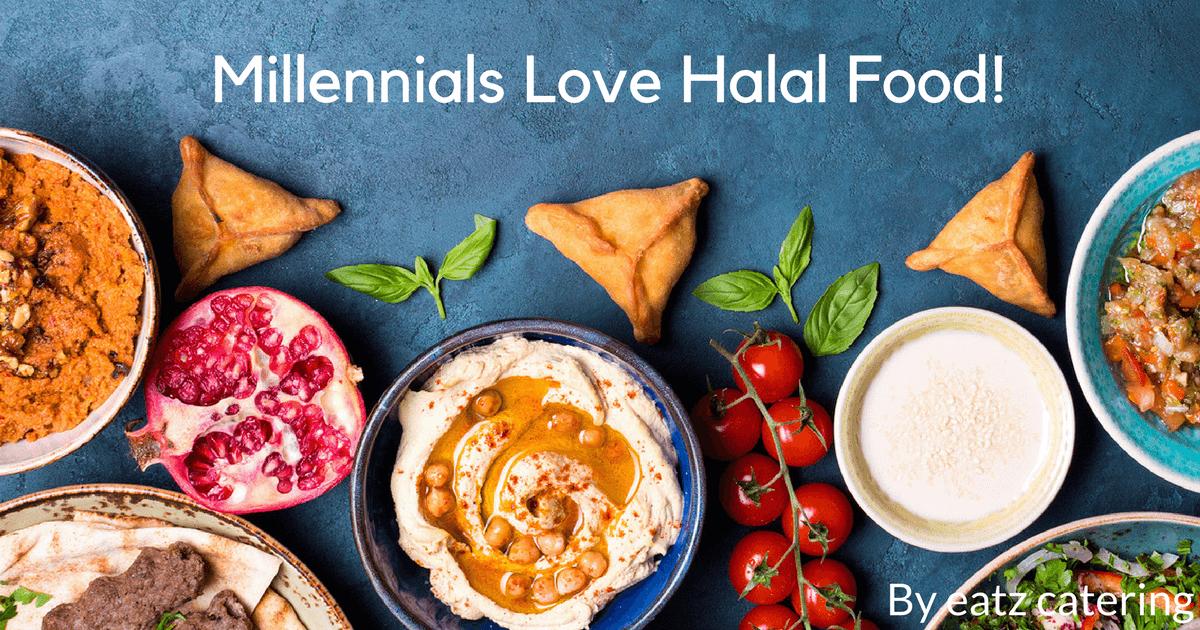 Millennials Love Halal Food!