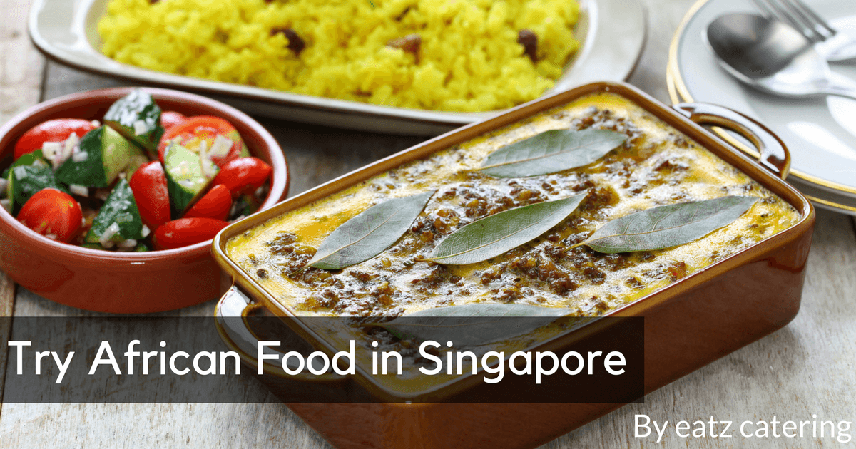 Try African Food in Singapore