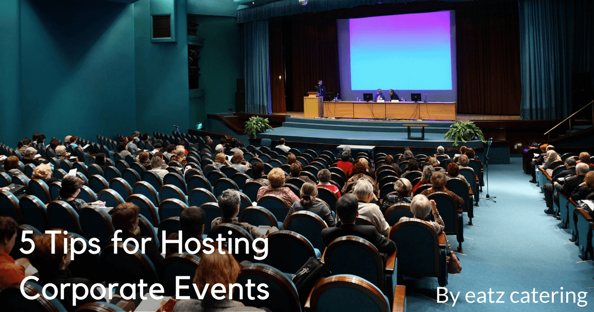 5 Tips for Hosting Corporate Events