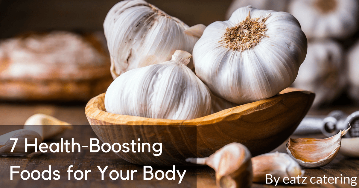 7 Health-Boosting Foods for Your Body