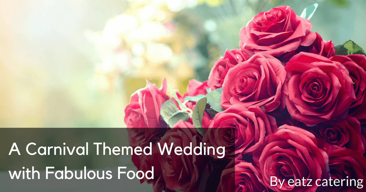 A Carnival Themed Wedding with Fabulous Food