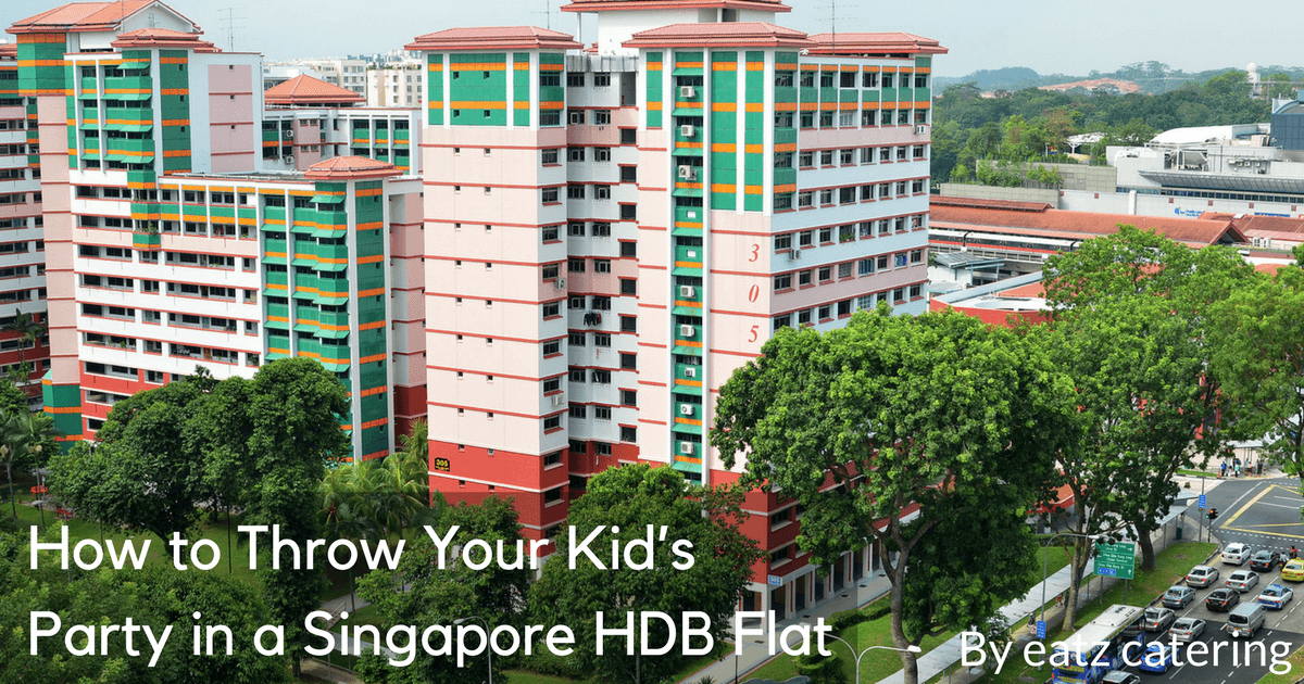 How to Throw Your Kid's Party in a Singapore HDB Flat