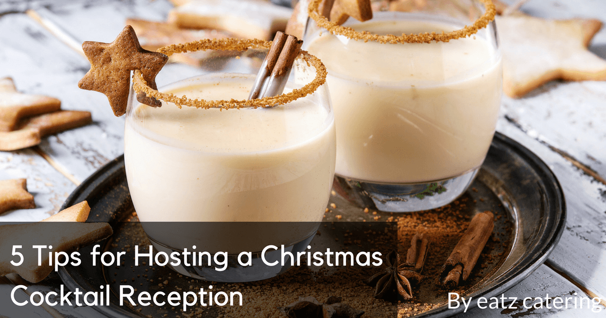 5 Tips for Hosting a Christmas Cocktail Reception