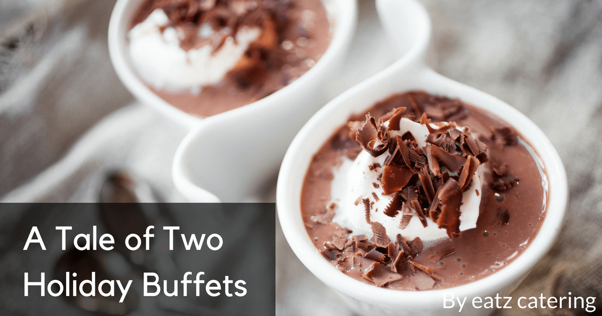 a tale of two holiday buffets