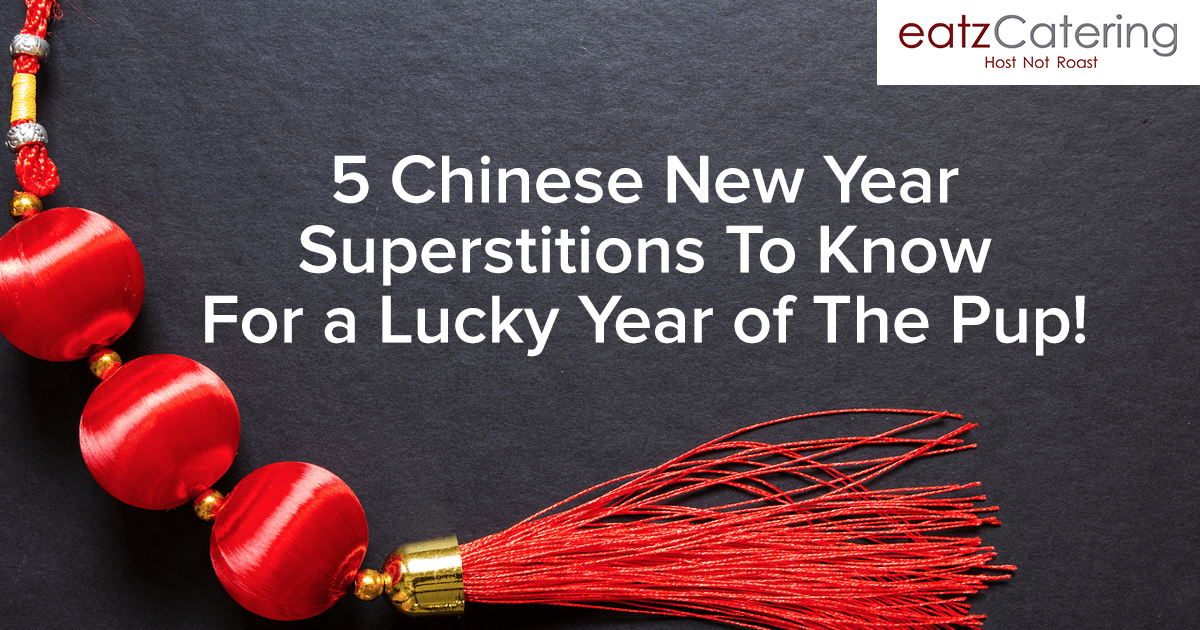 5 Chinese New Year Superstitions to Know For a Lucky New Year of the Pup!