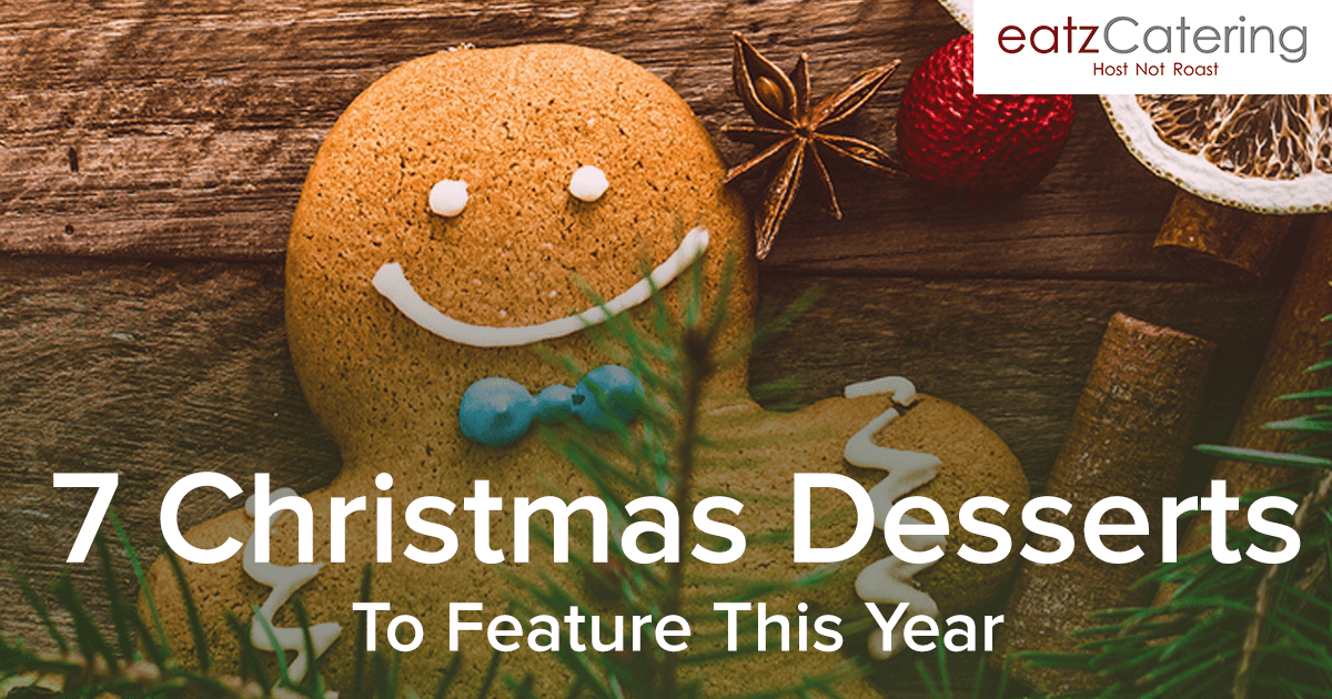 7 Best Christmas Desserts to Feature This Year