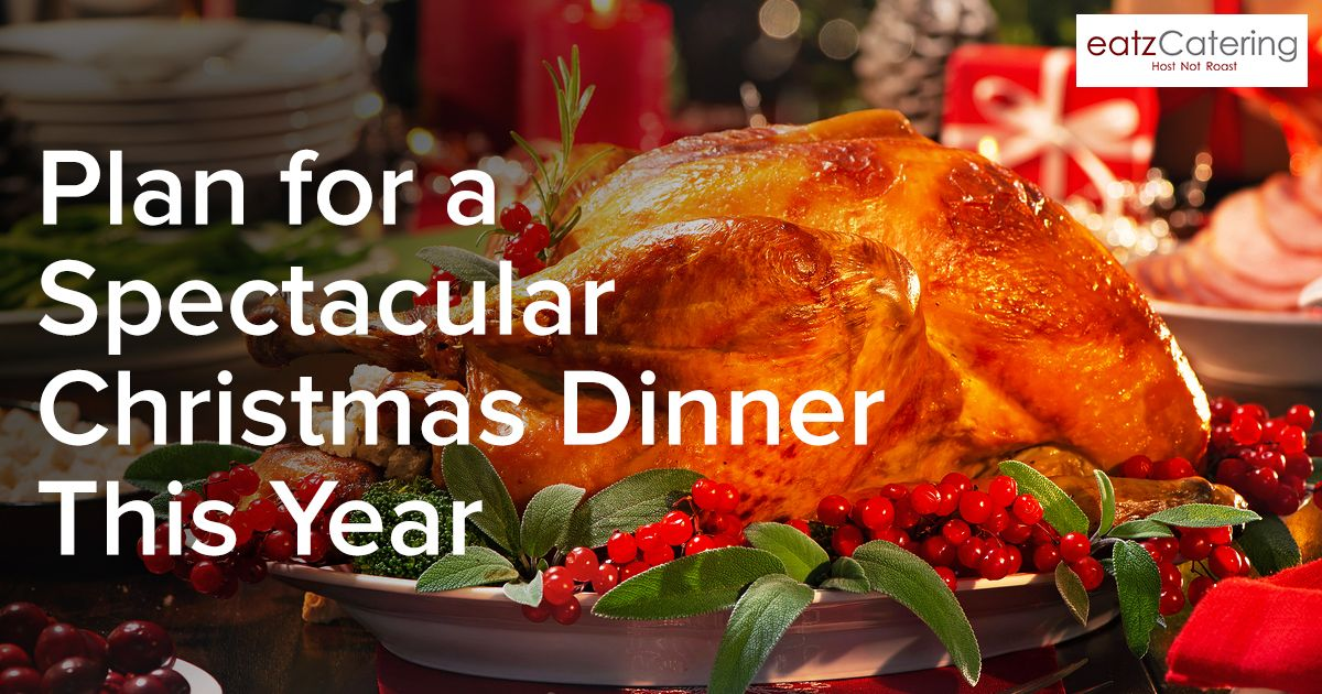 Expert Tips on Planning a Spectacular Christmas Dinner This Year
